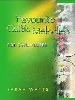 Favourite Celtic Melodies
