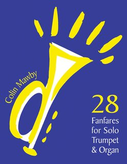 28 Fanfares for solo Trumpet and Organ