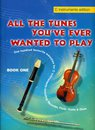 All the tunes you?ve ever wanted to play Book 1