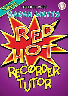 Red Hot Recorder Tutor Teachers Book