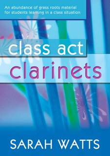Class Act Clarinets
