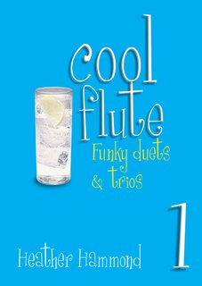 Cool Flute Book 1