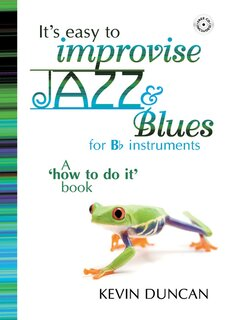Its Easy to Improvise Jazz & Blues