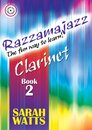 Razzamajazz Clarinet Book 2