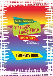 Teenage Funky Flute Repertoire Teacher