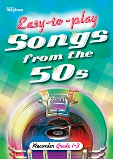 Easy To Play Songs From The 50s