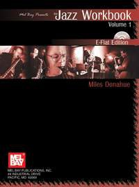 Jazz Workbook, Volume 1 E-Flat Edition