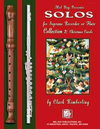 Solos for Soprano Recorder or Flute Collection 2: Christmas Carols