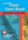 Flute Tune Book,  Pocketbook Deluxe Series