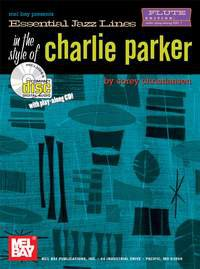 Essential Jazz Lines in the Style of Charlie Parker, Flute
