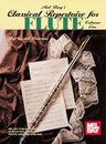 Classical Repertoire for Flute Volume One