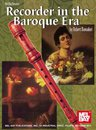 Recorder in the Baroque Era