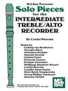 Solo Pieces for the Intermediate Treble/Alto Recorder