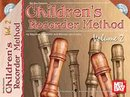 Childrens Recorder Method, Volume 2