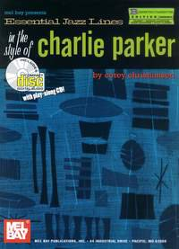 Essential Jazz Lines in the Style of Charlie Parker, B-Flat Edition