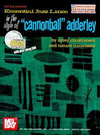 Essential Jazz Lines in the Style of Cannonball Adderley, C Instruments Edition