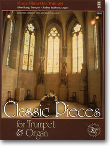 Classic Pieces for Trumpet & Organ