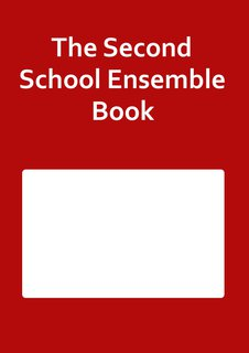 The Second School Ensemble Book