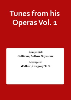 Tunes from his Operas Vol. 1