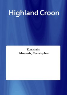 Highland Croon