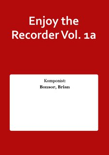 Enjoy the Recorder Vol. 1a
