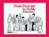 From Descant to Treble Vol. 1