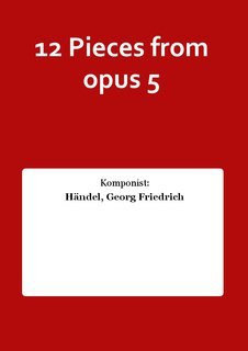 12 Pieces from opus 5