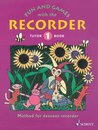Fun and Games with the Recorder Tutor Book 1