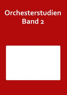 Orchesterstudien Band 2