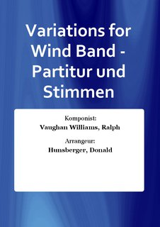 Variations for Wind Band - Partitur und Stimmen