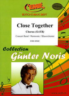 Close Together - Partitur + Stimmen
