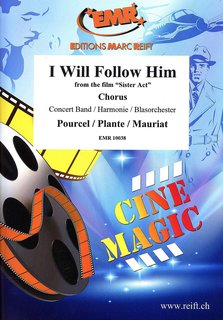 I Will Follow Him (Sister Act) - Partitur + Stimmen