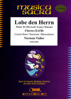 Praise To The Lord - + Chorus SATB