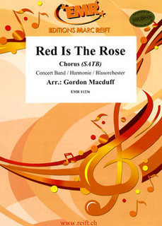 Red Is The Rose - + Chorus SATB