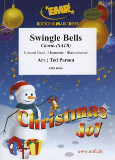 Swingle Bells - Partitur + Stimmen