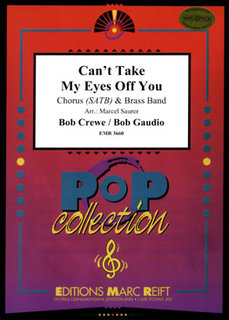Cant Take My Eyes Off You - + Chorus SATB