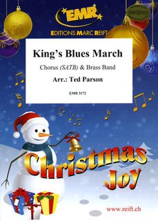 Kings Blues March - + Chorus SATB