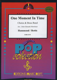 One Moment in Time - + Chorus SATB
