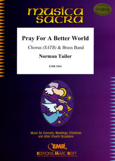 Pray For A Better World - + Chorus SATB