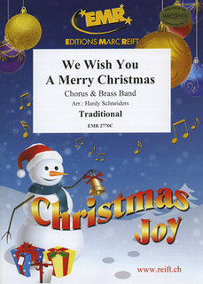 We Wish You A Merry Christmas - + Chorus SATB