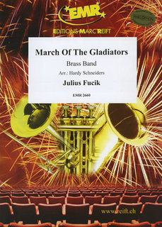 March Of The Gladiators
