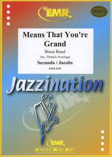 Means that youre Grand