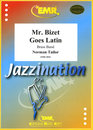 Mr. Bizet Goes Latin