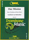 Our Mission (Bass Trombone Solo)