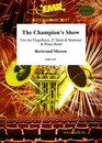 The Champions Show (Flugelhorn & Eb Horn & Baritone Solo)