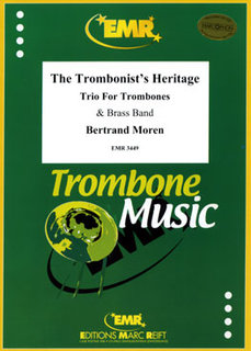 The Trombonists Heritage (3 Trombones Solo)