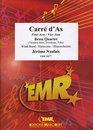 Carr� dAs (Four Aces) (Brass Quartet Solo)