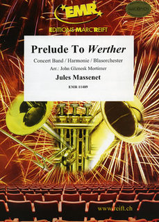 Prelude To Werther