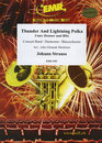 Thunder And Lightning Polka (Unter Donner und Blitz)