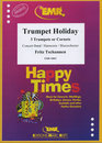 Trumpet Holiday (3 Trumpets or Cornets Solo)
